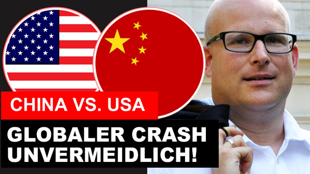 Daniel Sauer: USA vs. China - Globaler Crash ist unvermeidlich